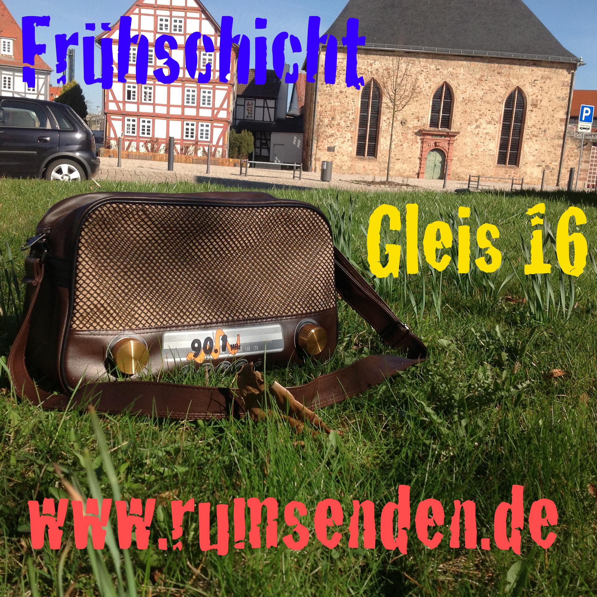 Frühschicht und Gleis 16 – rumsenden.de