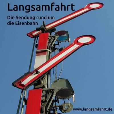 Langsamfahrt: #6 - versunkene Lok - Gleishonig - Nationalparkbahn